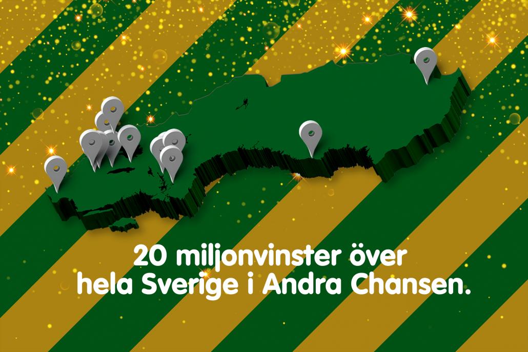 Under lördagskvällen drogs 20 nya miljonärer på Andra Chansen. De 20 vinnarna återfinns från Gällivare i norr till Tomelilla i söder och de alla har vunnit en miljon kronor vardera.